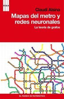 MAPAS DEL METRO Y REDES NEURONALES. LA TEORIA DE GRAFOS