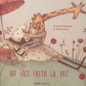 NO HACE FALTA LA VOZ / 2 ED. / PD.