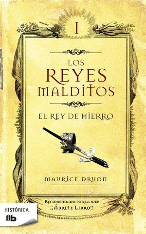 REYES MALDITOS I, LOS. EL REY DE HIERRO