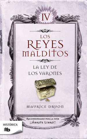 REYES MALDITOS IV, LOS. LA LEY DE LOS VARONES