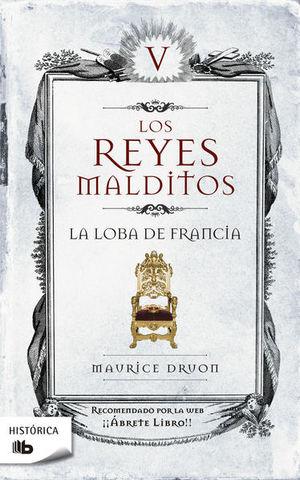REYES MALDITOS V, LOS. LA LOBA DE FRANCIA