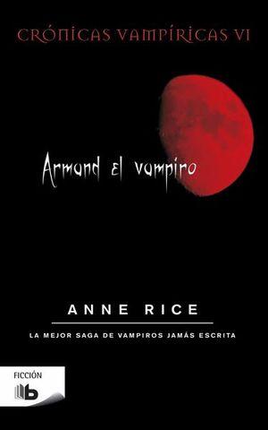 Armand, el vampiro / Crónica vampíricas 5