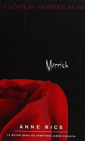 Merrick / Crónicas Vampíricas VII
