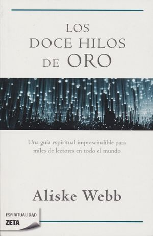 DOCE HILOS DE ORO, LOS