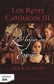 REYES CATOLICOS III, LOS. LAS HIJAS DE ESPAÑA