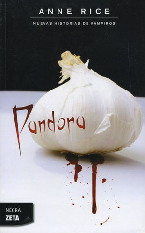 Pandora / Nuevas historias de vampiros