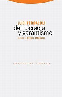 DEMOCRACIA Y GARANTISMO