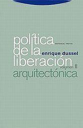 POLITICA DE LA LIBERACION / VOL. II. ARQUITECTONICA