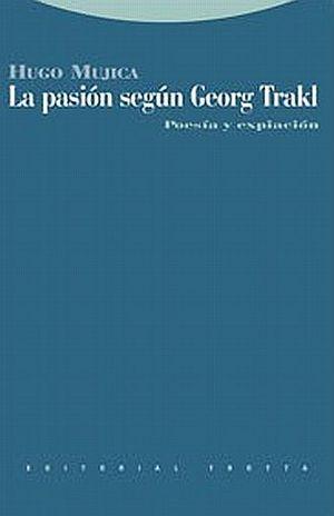 PASION SEGUN GEORG TRAKL, LA. POESIA Y EXPIACION