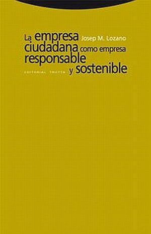 EMPRESA CIUDADANA COMO EMPRESA RESPONSABLE Y SOSTENIBLE