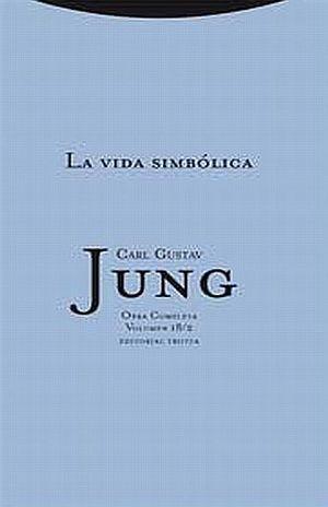 VIDA SIMBOLICA, LA / OBRA COMPLETA / VOL. 18/2