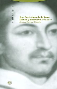 JUAN DE LA CRUZ. SILENCIO Y CREATIVIDAD / 2 ED.