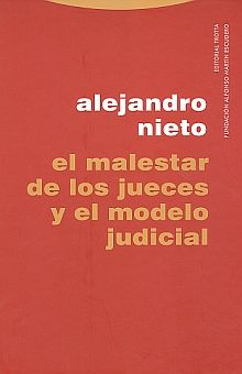 MALESTAR DE LOS JUECES Y EL MODELO JUDICIAL, EL / PD.