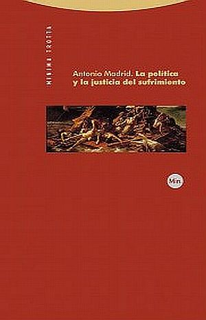 POLITICA Y LA JUSTICIA DEL SUFRIMIENTO, LA