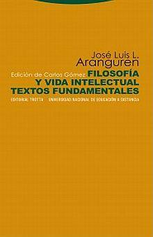 FILOSOFIA Y VIDA INTELECTUAL. TEXTOS FUNDAMENTALES
