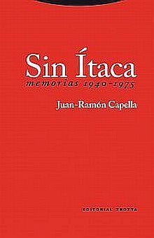 SIN ITACA. MEMORIAS 1940 1975