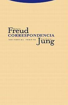 CORRESPONDENCIA / SIGMUND FREUD - CARL GUSTAV JUNG