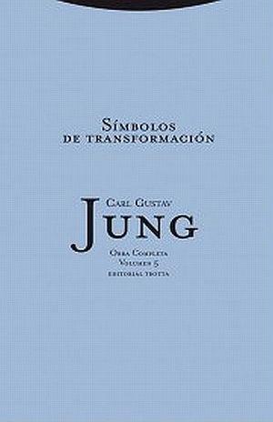 SIMBOLOS DE TRANSFORMACION / JUNG OBRAS COMPLETAS / VOL. 5 / PD.