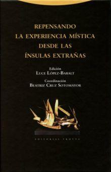 REPENSANDO LA EXPERIENCIA MISTICA DESDE LAS INSULAS EXTRAÑAS / PD.