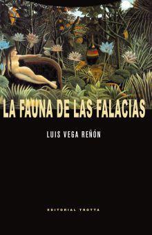 FAUNA DE LAS FALACIAS, LA
