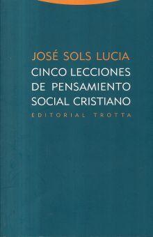 CINCO LECCIONES DE PENSAMIENTO SOCIAL CRISTIANO