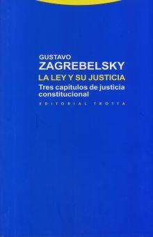 LEY Y SU JUSTICIA, LA