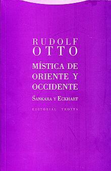 MISTICA DE ORIENTE Y OCCIDENTE. SANKARA Y ECKHART