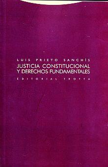 JUSTICIA CONSTITUCIONAL Y DERECHOS FUNDAMENTALES