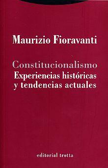 CONSTITUCIONALISMO. EXPERIENCIAS HISTORICAS Y TENDENCIAS ACTUALES