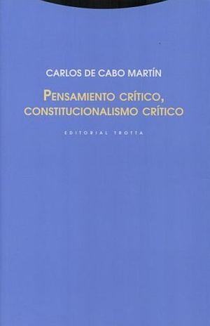 PENSAMIENTO CRITICO CONSTITUCIONALISMO CRITICO