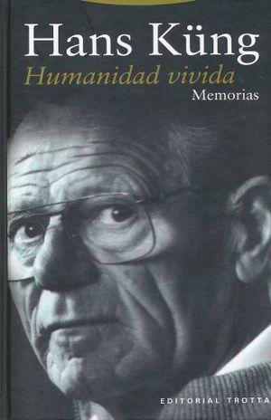 HUMANIDAD VIVIDA. MEMORIAS / PD.