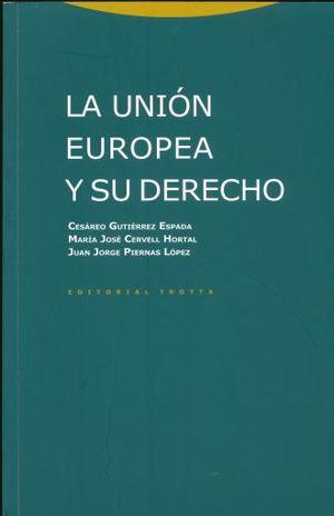 La unión europea y su derecho / 2 ed.