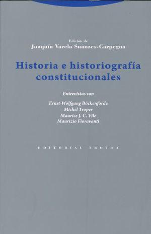 HISTORIA E HISTORIOGRAFIA CONSTITUCIONALES