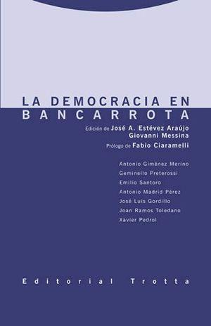 DEMOCRACIA EN BANCA ROTA, LA