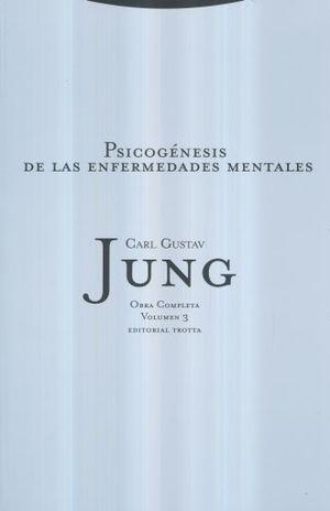 PSICOGENESIS DE LAS ENFERMEDADES MENTALES / JUNG OBRA COMPLETA / VOL. 3