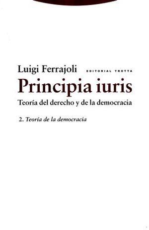 PRINCIPIA IURIS. TEORIA DEL DERECHO Y LA DEMOCRACIA