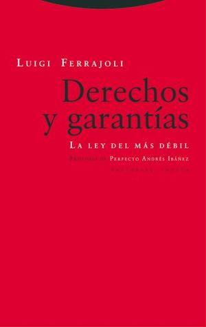 DERECHOS Y GARANTIAS. LA LEY DEL MAS DEBIL / 8 ED.