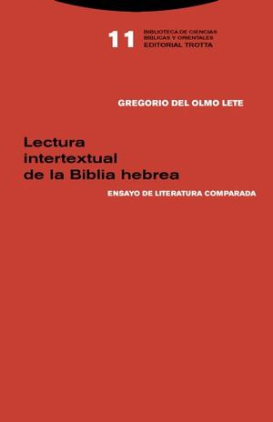 LECTURA INTERTEXTUAL DE LA BIBLIA HEBREA / PD.