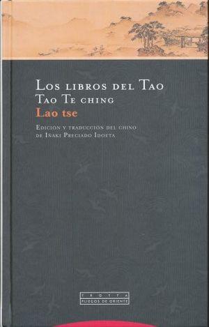 LIBROS DEL TAO, LOS. TAO TE CHING / PD.