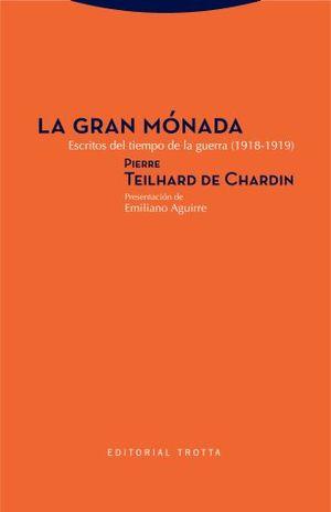 GRAN MONADA, LA. ESCRITOS DEL TIEMPO DE LA GUERRA (1918-1919)