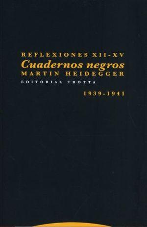 REFLEXIONES XII - XV. CUADERNOS NEGROS 1931 1941