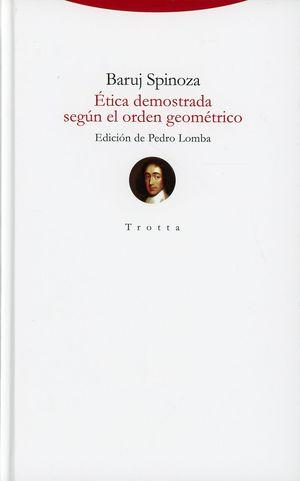 Ética demostrada según el orden geométrico / pd.