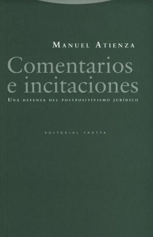 COMENTARIOS E INCITACIONES. UNA DEFENSA DEL POSTPOSITIVISMO JURIDICO