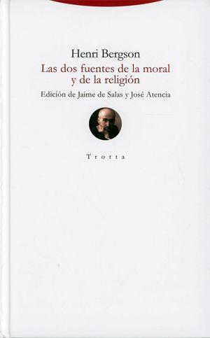 Las dos fuentes de la moral y de la religión / pd.