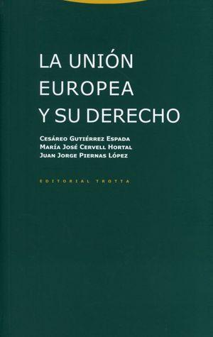La unión europea y sus derechos / 3 Ed.