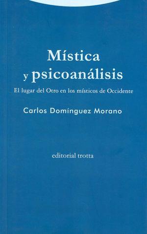 Mística y psicoanálisis. El lugar del Otro en los místicos de Occidente