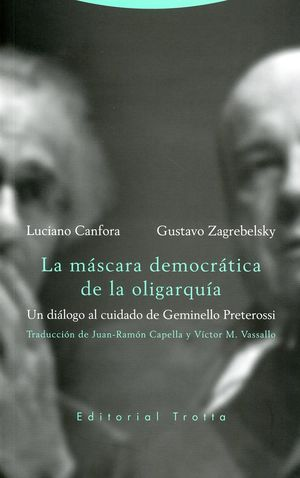 La máscara democrática de la oligarquía. Un diálogo al cuidado de Geminello Preterossi