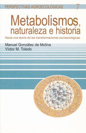 METABOLISMOS NATURALEZA E HISTORIA