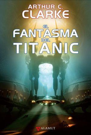 FANTASMA DEL TITANIC, EL