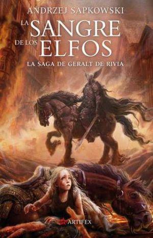 La sangre de los elfos / La saga de Geralt de Rivia / vol. 3